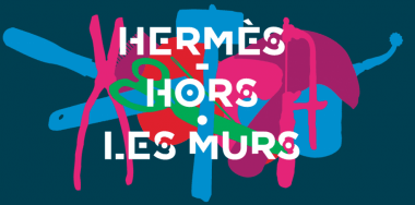 "Hermès ""Hors Les Murs"" November 18th to 26th Carreau du Temple"